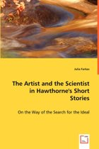The Artist and the Scientist in Hawthorne's Short Stories