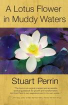 A Lotus Flower in Muddy Waters
