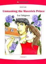 Unmasking the Maverick Prince (Harlequin Comics)