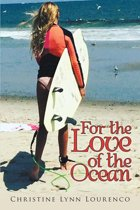 For the Love of the Ocean