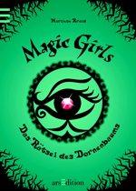 Magic Girls - Das Rätsel des Dornenbaums