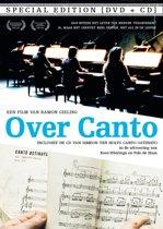 Over Canto + Canto Ostinato (Dvd+Cd) (Special 2-Disc Edition)