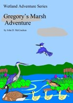 Gregory's Marsh Adventure