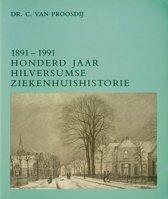 1891-1991 hilversumse ziekenhuishistori