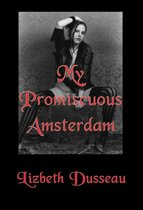 My Promiscuous Amsterdam