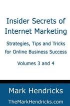 Insider Secrets of Internet Marketing (Volumes 3 and 4)
