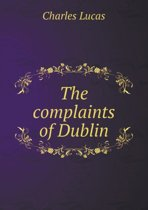 The Complaints of Dublin
