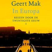 Boek cover In Europa 1 - In Europa - Deel I van Geert Mak (Onbekend)