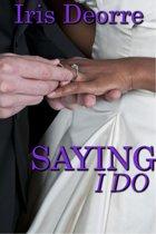 Saying I Do