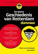 Voor Dummies - De kleine geschiedenis van Rotterdam voor Dummies