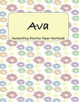 Ava - Handwriting Practice Paper Workbook: 8.5 x 11 Notebook with Dotted Lined Sheets - 100 Pages