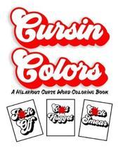 Cursin Colors A Hilarious Curse Word Coloring Book