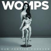 Our Fertile Forever