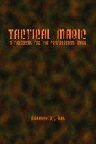 Tactical Magic