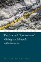 The Law and Governance of Mining and Minerals