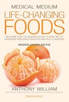 Boek cover Medical Medium Life Changing Foods - Ned. editie van Anthony William (Hardcover)