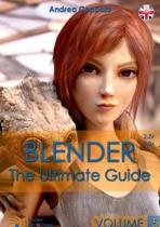 Blender - The Ultimate Guide - Volume 5