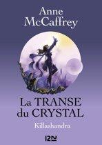 La Transe du Crystal - tome 2