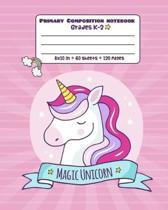 Primary Composition Notebook Grades K-2: Picture drawing and Dash Mid Line hand writing paper - Cute Unicorn Design