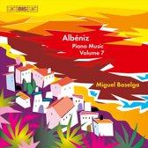 Albeniz: Piano Music Volume 7