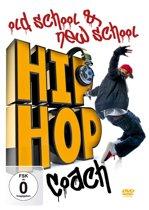 Hip Hop Coach: Old School & Ne