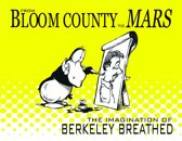 From Bloom County To Mars The Imagination Of Berkeley Breathed