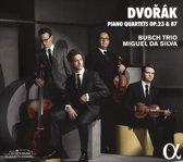Dvorak: Piano Quartets Op.23 & 87
