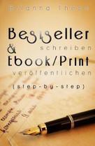 Bestseller schreiben & Ebook/Print ver ffentlichen