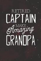 Retired Captain Make Amazing Grandpa: Family life Grandpa Dad Men love marriage friendship parenting wedding divorce Memory dating Journal Blank Lined