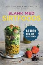 Slank med SIRT-foods