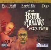 The Fistful of Dollars Mixtape
