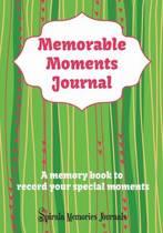 Memorable Moments Journal