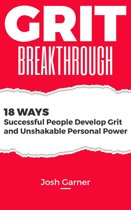 Grit Breakthrough