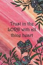 Trust in the LORD with all thine heart: Dot Grid Paper