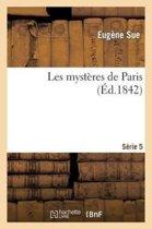 Les Myst�res de Paris. S�rie 5