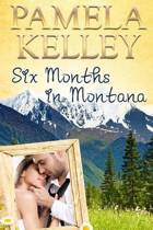 Six Months in Montana