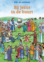 Kijk- en Zoekboek - Bij Jezus in de buurt