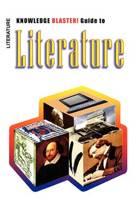 Knowledge Blaster! Guide to Literature