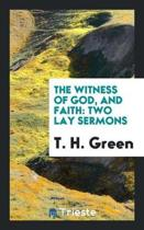 The Witness of God, and Faith