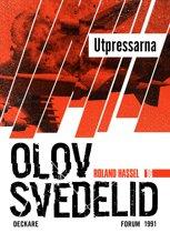 Utpressarna : En Roland Hassel-thriller