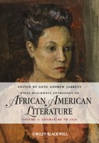 The Wiley Blackwell Anthology of African American Literature, Volume 1