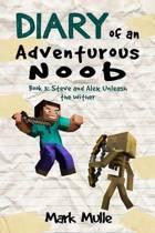 Diary of an Adventurous Noob (Book 3)