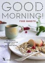 Good Morning! De lekkerste ontbijtrecepten en fijnste ochtendrituelen