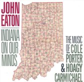 Indiana On Our Minds: The Music Of Cole Porter...