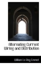 Alternating Current Wiring and Distribution