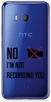 HTC U11 Hoesje Not recording you