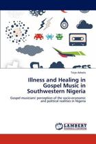 Illness and Healing in Gospel Music in Southwestern Nigeria