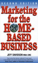 Marketing for the Home Based Business