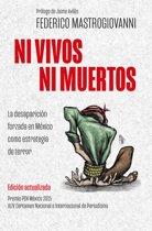 Ni vivos ni muertos (edicion actualizada)
