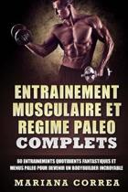 Entrainement Musculaire Et Regime Paleo Complets